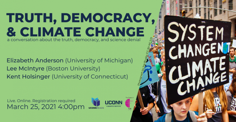 UConn Reads 2021, Truth Democracy and Climate Change, UCHI Talk